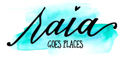 RAIA GOES PLACES